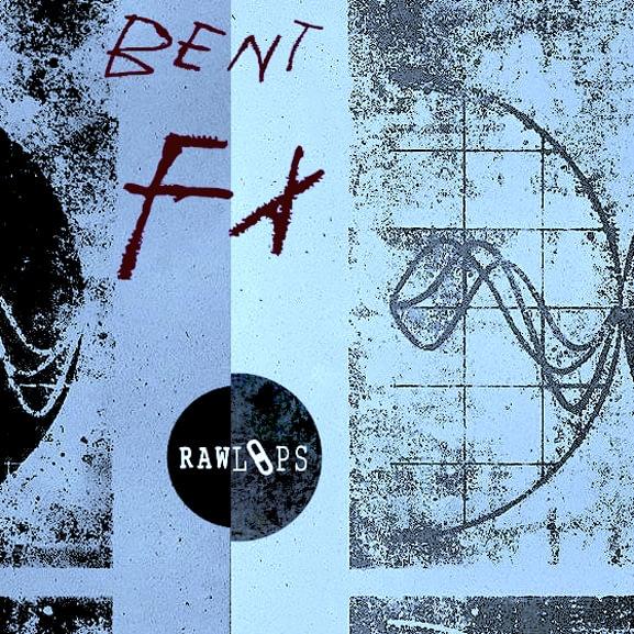 Raw Loops - Bent FX 1