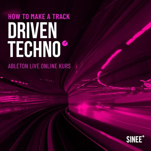 Driven Techno – How To Make A Track