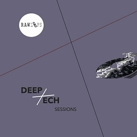 Raw Loops – Deep Tech Sessions