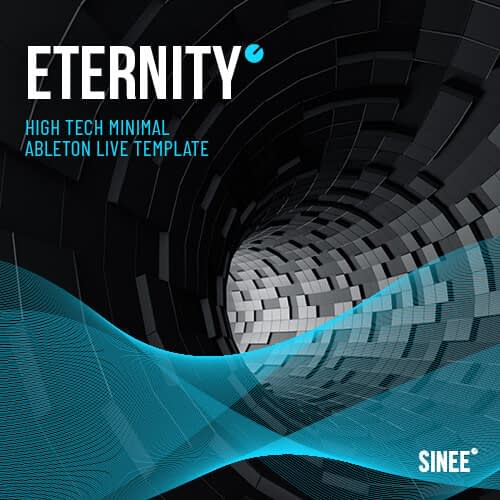 Eternity – Ableton Live High Tech Minimal Template