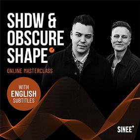 SHDW & Obscure Shape – Online Masterclass