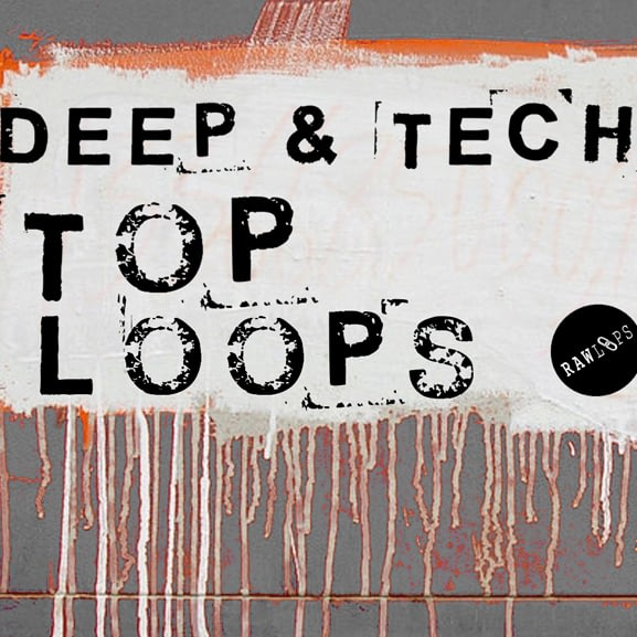 Raw Loops - Deep & Tech Top Loops 1