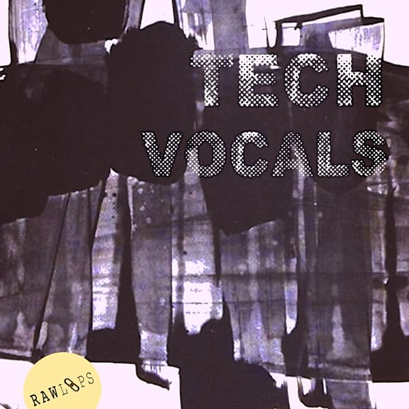 Raw Loops - Tech Vocals 1