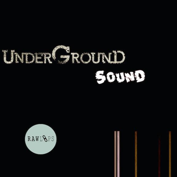 Raw Loops - Underground Sound 1