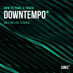 Downtempo (90 BPM) – How To Make A Track