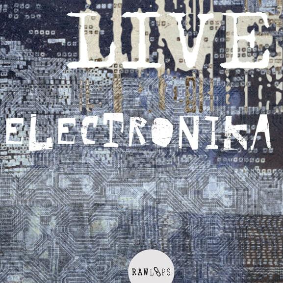 Raw Loops - Live Electronika 1