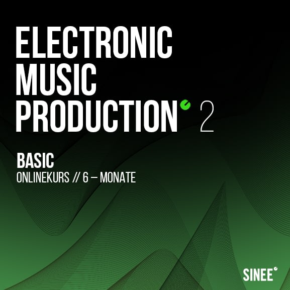 Electronic Music Production 2 - Basic (6 Monatskurs) 1