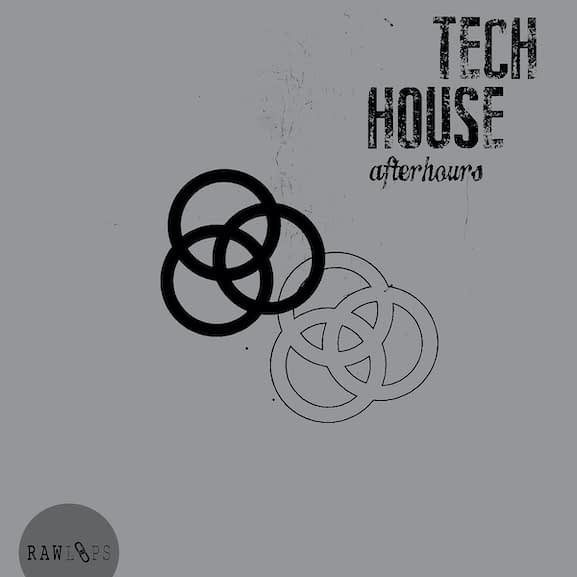 Raw Loops - Afterhours Tech House 1