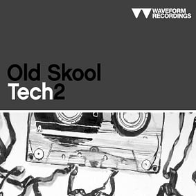 Waveform Recordings – Old Skool Tech 2