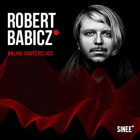 Robert Babicz – Online Masterclass