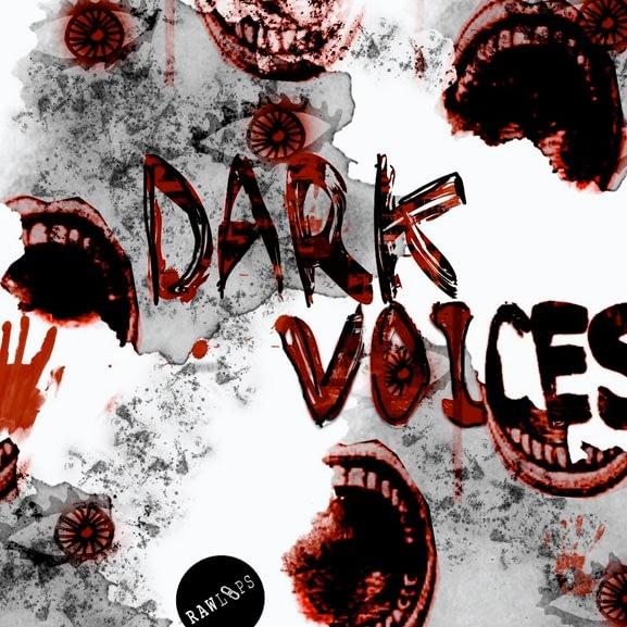 Raw Loops - Dark Voices 1