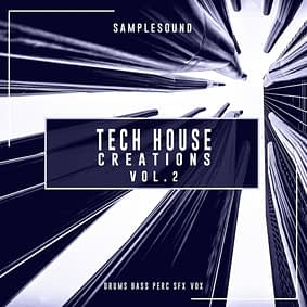 Samplesound – Tech House Creations Vol. 2