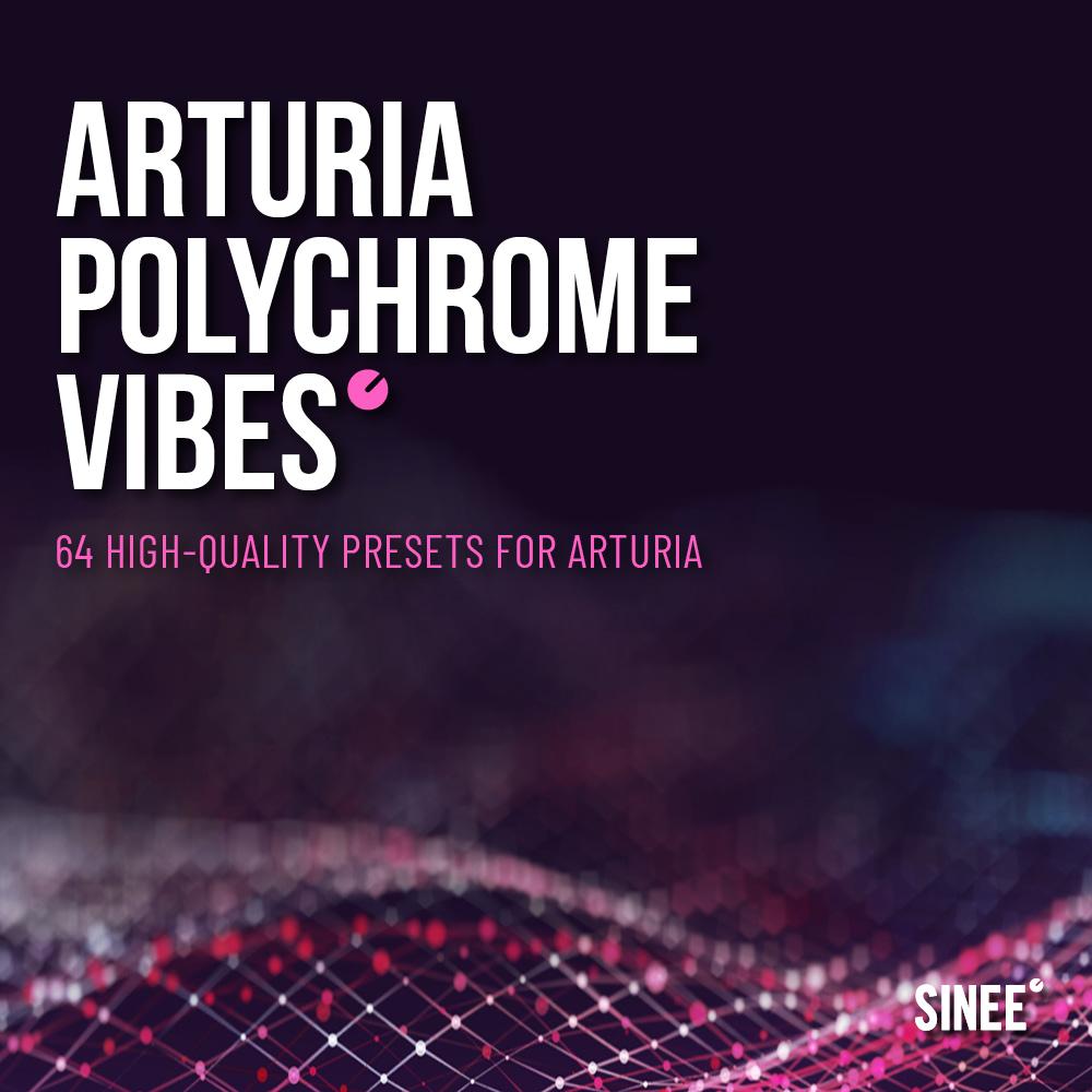 Polychrome Vibes – 64 Pad Presets for Arturias Prophet, Jupiter-8 & Dx7