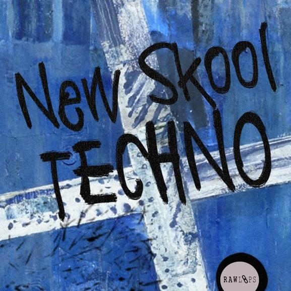 Raw Loops - New Skool Techno 1