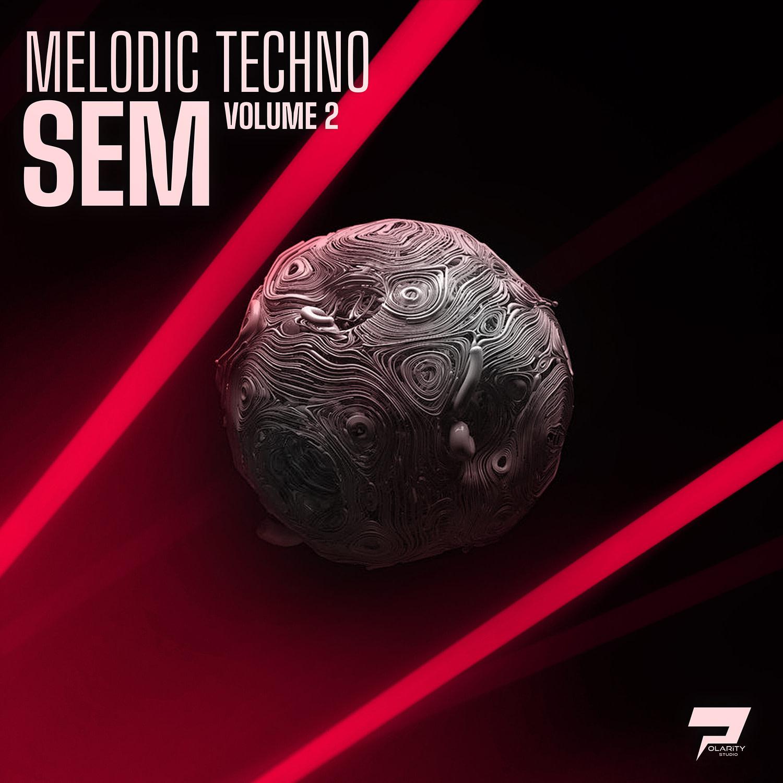 Polarity Studio – Melodic Techno – SEM Vol. 2