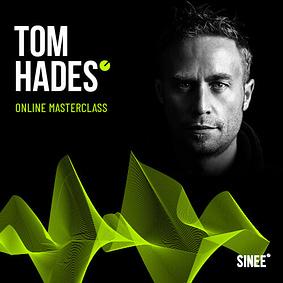 Tom Hades - Online Masterclass