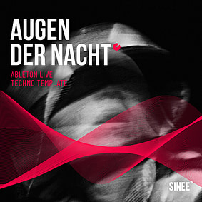 Augen Der Nacht – Ableton Live Techno Template