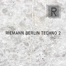 Riemann – Berlin Techno 2