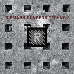 Riemann – Dungeon Techno 3