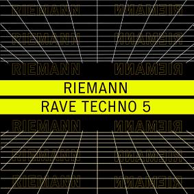 Riemann – Rave Techno 5