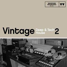 Waveform Recordings – Vintage Deep & Tech House 2