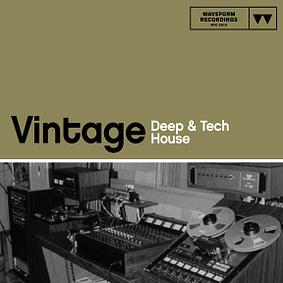 Waveform Recordings – Vintage Deep & Tech House