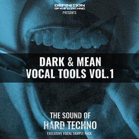 Dark & Mean Vocal Tools Vol. 1