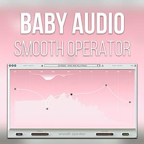 Baby Audio – Smooth Operator