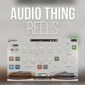 AudioThing – Reels