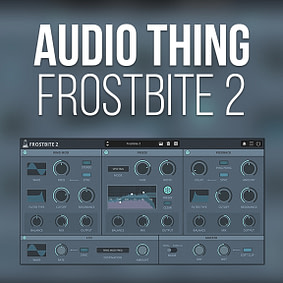 AudioThing – Frostbite 2
