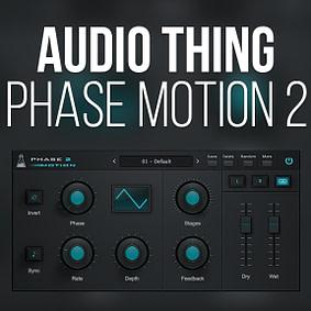 AudioThing – Phase Motion 2