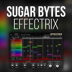 Sugar Bytes – Effectrix