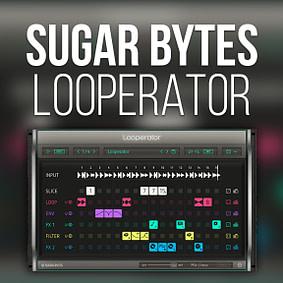 Sugar Bytes – Looperator