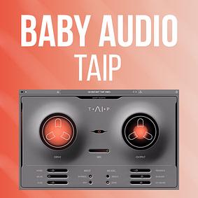 Baby Audio – TAIP