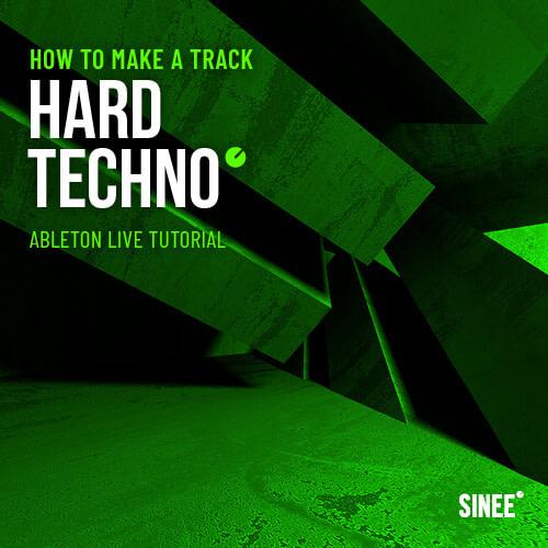 Hard Techno – How To Make A Track