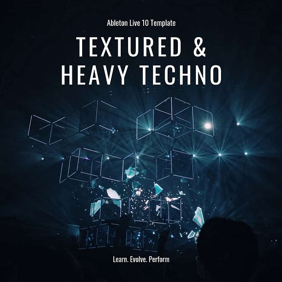 Ableton Live Template - Textured & Heavy Techno 1