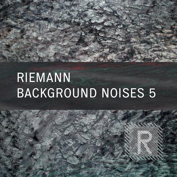 Riemann - Background Noises 5 1