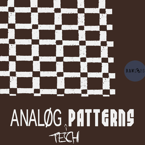Raw Loops - Analog TECH Patterns 1