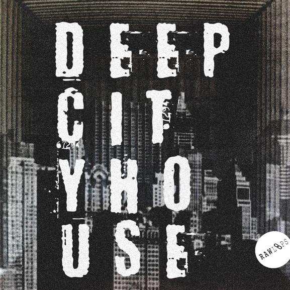 Raw Loops - Deep City House 1