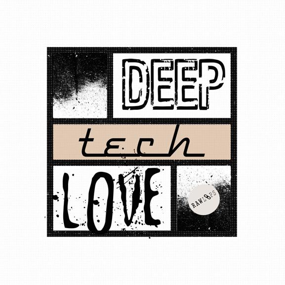 Raw Loops - Deep Tech Love 1