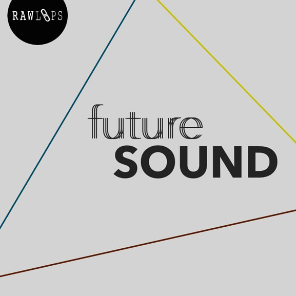 Raw Loops - Future Sound 1