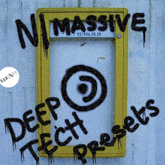 Raw Loops - NI Massive - Deep Tech Presets 1