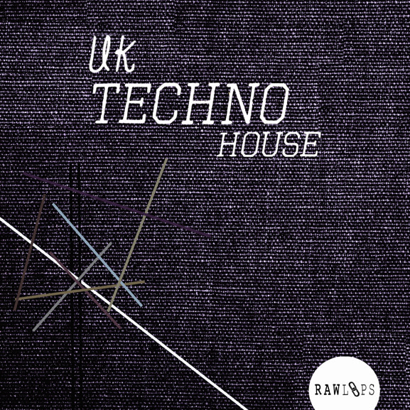 Raw Loops - UK Techno House 1
