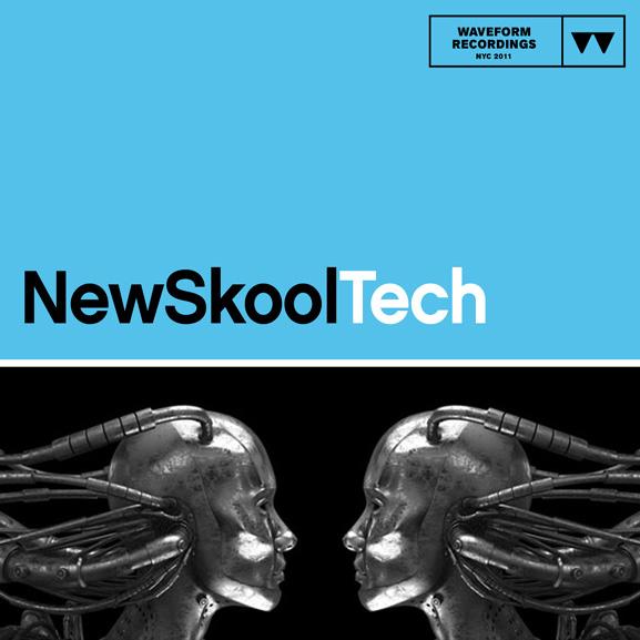 Waveform Recordings - New Skool Tech 1