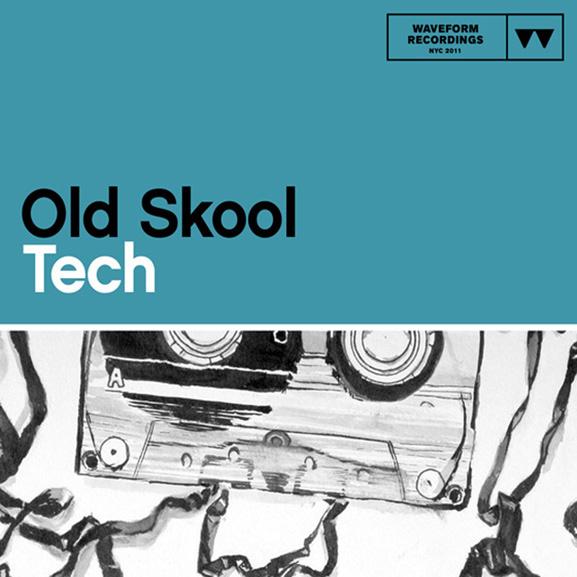 Waveform Recordings - Old Skool Tech 1