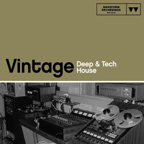 Waveform Recordings - Vintage Deep & Tech House 1