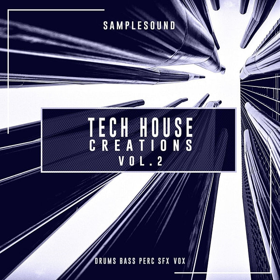 Samplesound - Tech House Creations Vol. 2 1