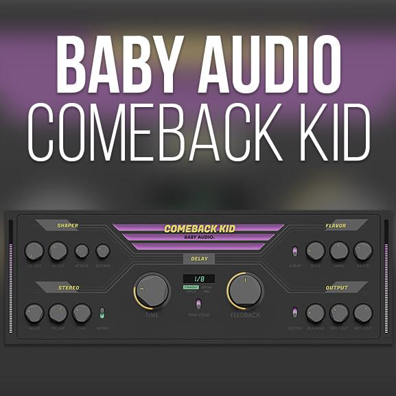 Baby Audio - Comeback Kid 1