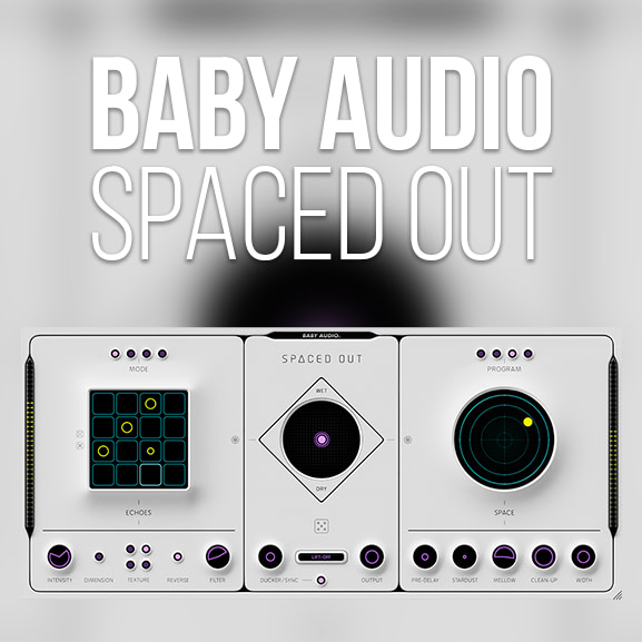 Baby Audio - Spaced Out 1