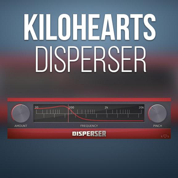 Kilohearts - Disperser 1